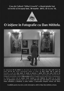 """""""O iniţiere în Fotografie"""" cu Dan Mititelu - a XXIII-a ediţie"""