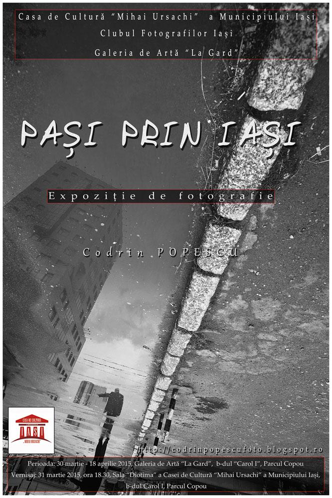 """""""Pași prin Iași"""" – Expoziţie de fotografie"""
