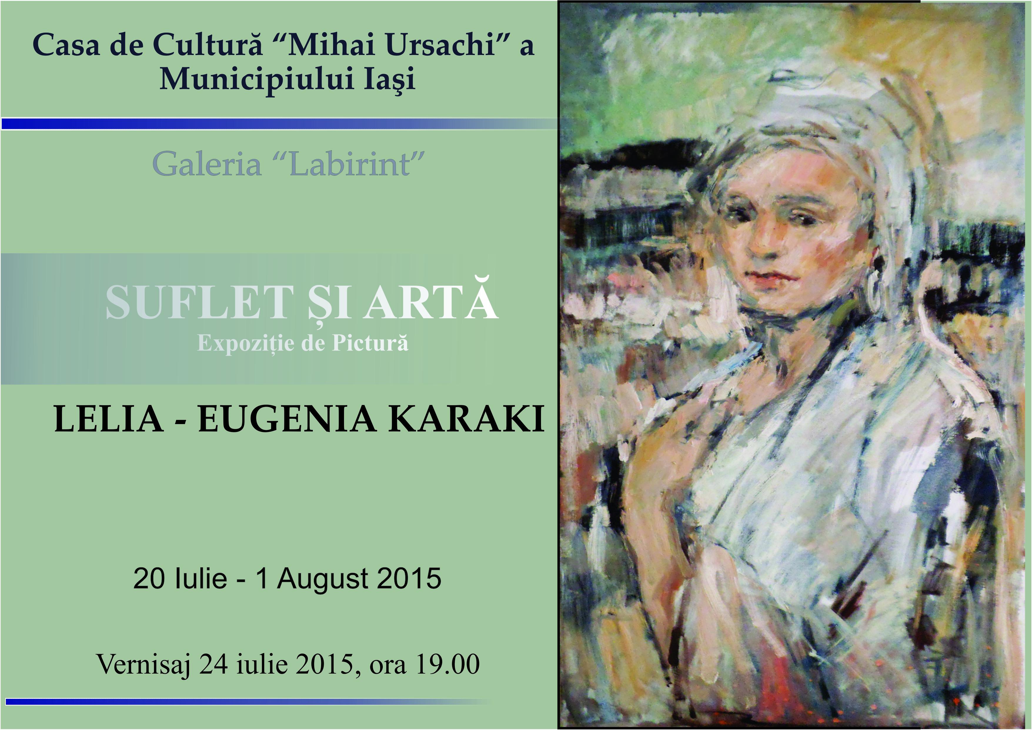 Suflet şi Artă, expoziţie personală de pictură: Lelia Eugenia Karaki